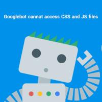 رفع خطای Googlebot cannot access CSS and JS files و عدم دسترسی گوگل