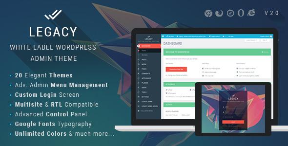 دانلود قالب تغییر ظاهر داشبورد وردپرس Legacy v4.4